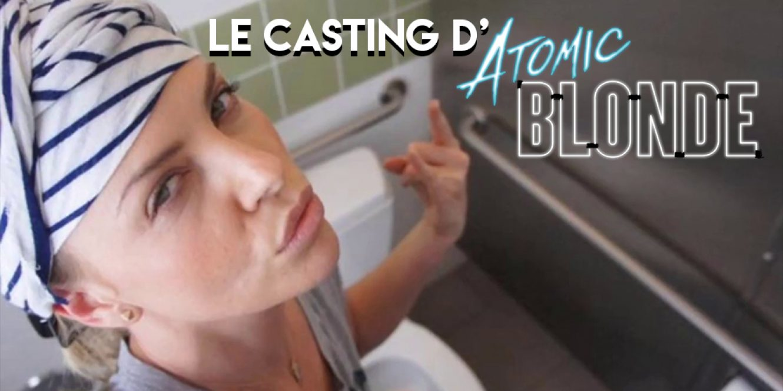 Casting Atomic Blonde
